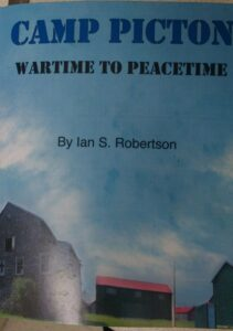 Book Cover, Camp Picton - Wartime to Peacetime by Ian S. Robertson